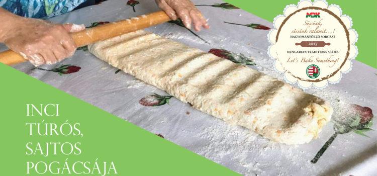 Inci túrós, sajtos pogácsája